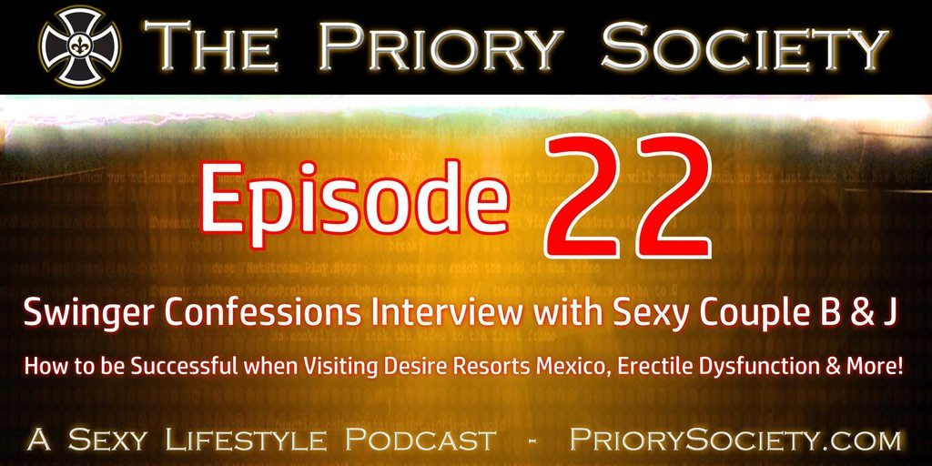 Swinger Confessions Interview with the Priory Society