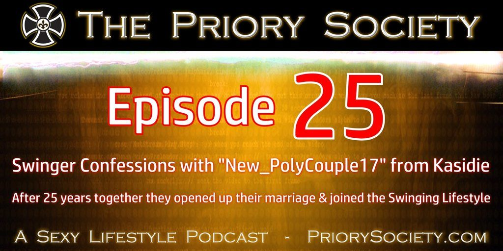 The Priory Society the best swinger podcast interviews a naughty couple