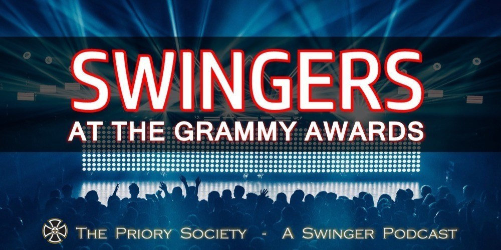 Los Angeles Swingers at the Grammy Awards. Priory Society Podcast