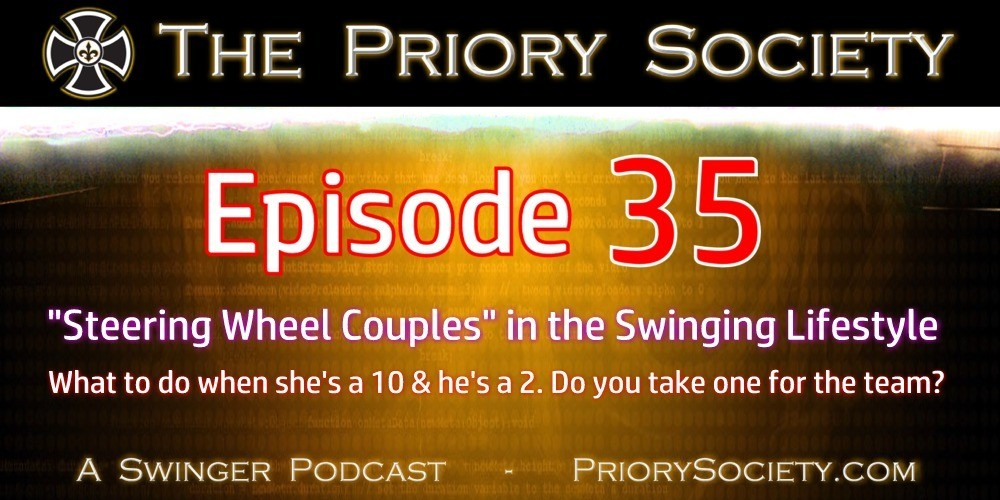 Banner to announce podcast episode 35 of the Priory Society Swingers Podcast on Steering Wheel Couples