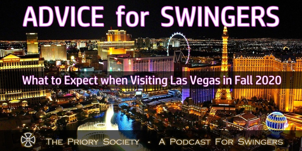Banner for new article. Advice for Swingers: What to Expect when visiting Las Vegas in the fall of 2020. Mask & Casino rules